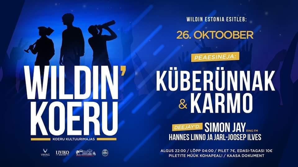 Wildin' Koeru // Küberünnak & Karmo // 26.10