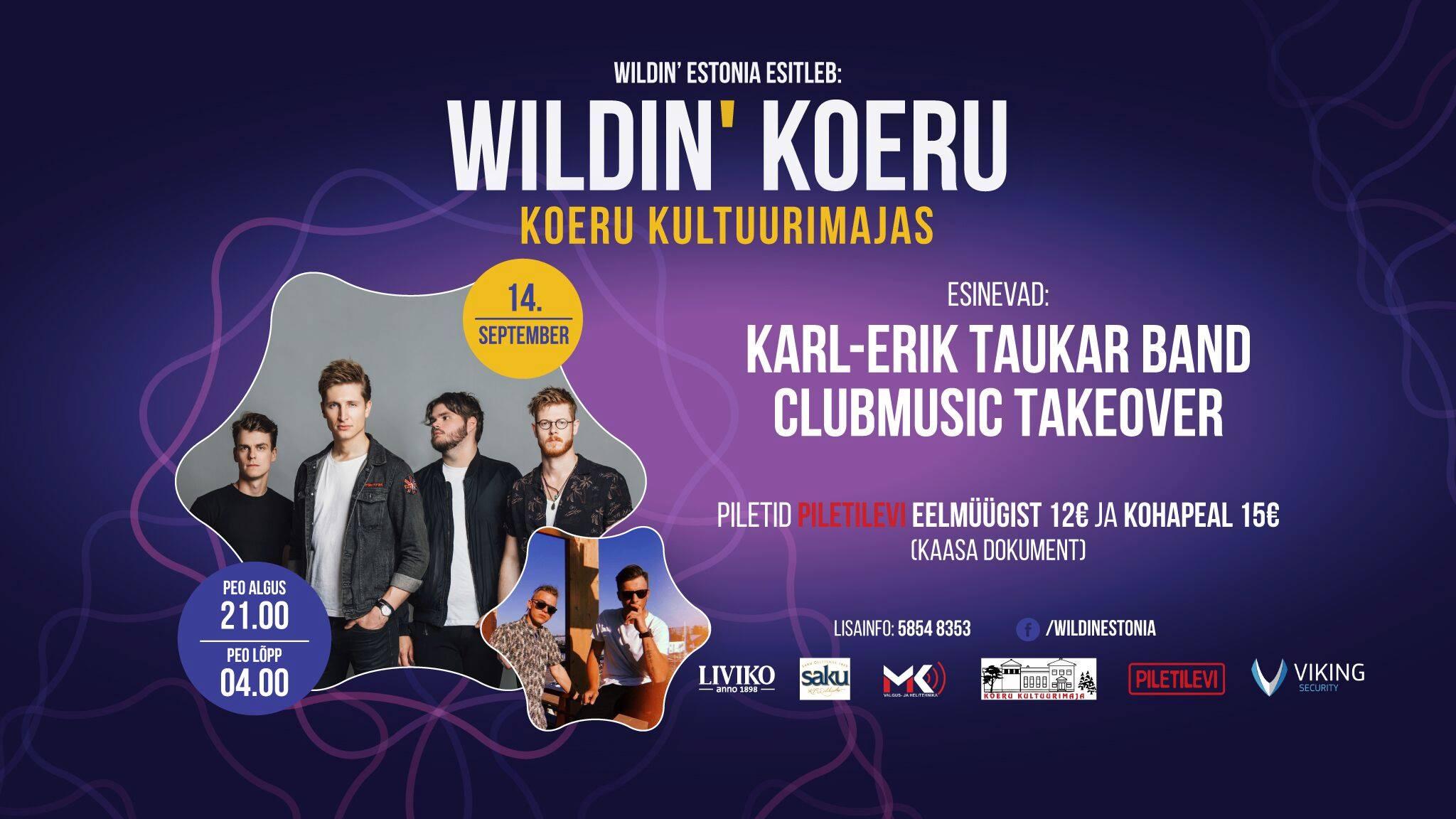 Wildin' Koeru // Karl-Erik Taukar Band & CMT // 14.09