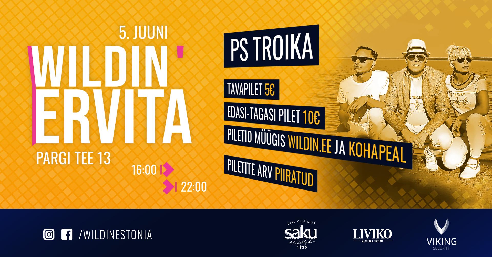 Wildin' Ervita // PS Troika // 05.06