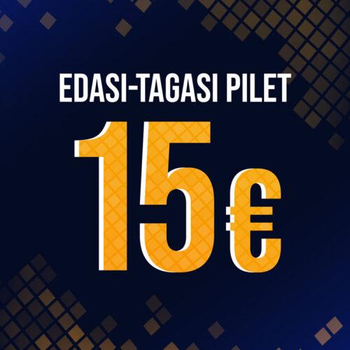 EDASI-TAGASI PILET / PITSA